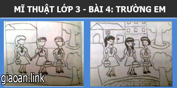Bài giảng lớp 3 bài 4 trường em