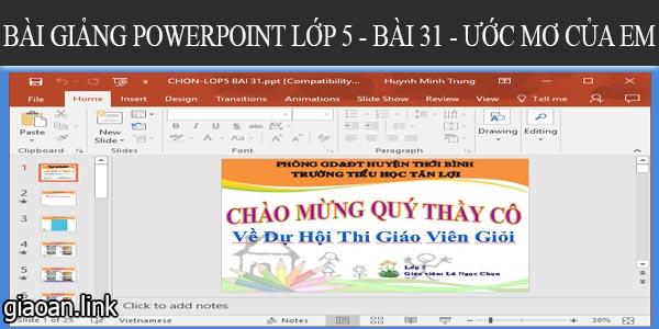 bai-giang-powerpoint-lop5-bai31-uoc-mo-cua-em