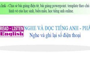 Học tiếng anh online phần 5 - nghe và ghi lại số điện thoại.