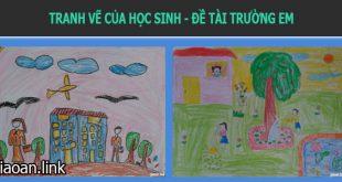 Học sinh vẽ tranh đề tài trường học