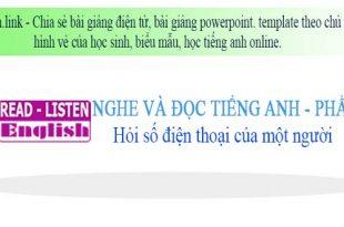 Học tiếng anh online phần 6 - Hỏi số điện thoại một người.