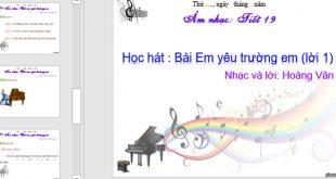 Bài giảng powerpoint lớp 3 tiết 19 bài hát em yêu trường em