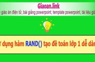 Sử dụng hàm Rand tạo đề toán lớp 1