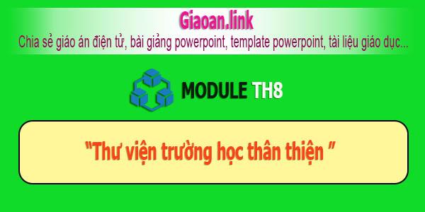 Tài liệu bồi dưỡng tiểu học module th8