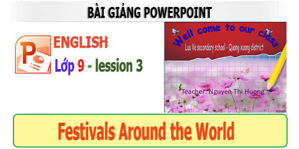 bài giảng powerpoint tiếng anh 9 lession 3