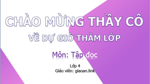 Bài giảng powerpoint tập đọc lớp 4 bài 14 nhớ Việt Bắc