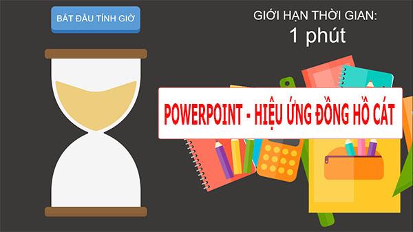 Hiệu ứng powerpoint – Đồng hồ cát
