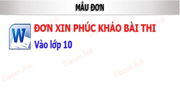 mau don xin phuc khao bai thi vao lop 10