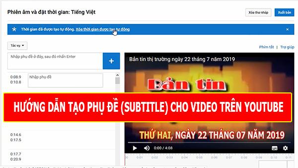 tạo phụ đề subtitle trong video trên youtube