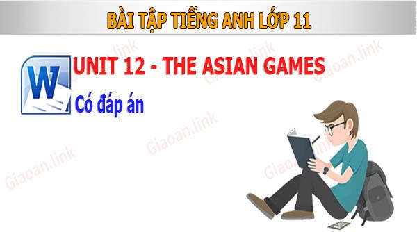 Bài tập tiếng anh 11 unit12