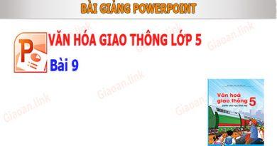 bai giang powerpoint lop 5 bai 9