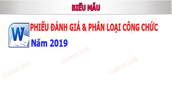phieu danh gia va phan loai cong chuc nam 2019