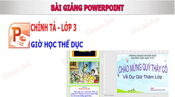 bài giảng powerpoint chính tả lớp 3 gio hoc thể dục