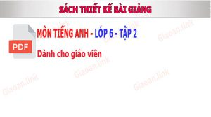 sach thiet ke bai giảng tieng anh lop 6 tap 2