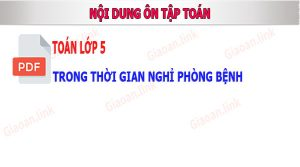 noi dung on tap toan lop 5nghi dich covid 19