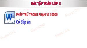 bai tap toan lop 3 - phep tru trong pham vi 10000