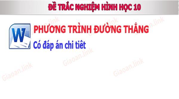 bai tap trac nghiem hinh hoc 10 phương trinh duong thang