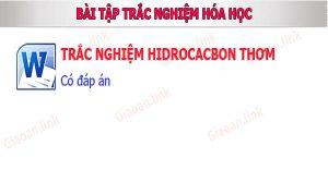 bai tap trac nghiem hidrocacbon thơm