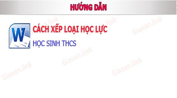 huong dan xep loai hoc luc hoc sinh thcs