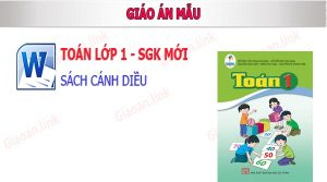 giao an toan lop 1 canh dieu