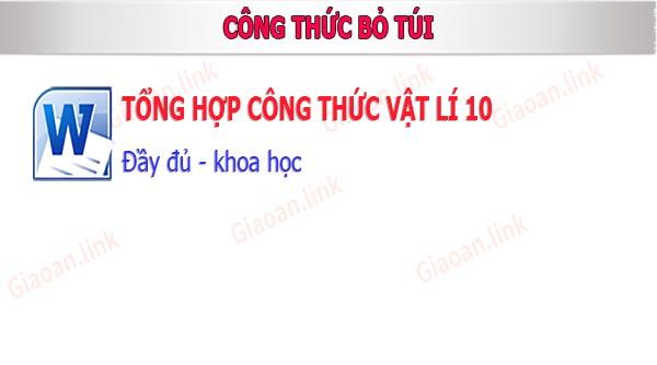 tong hop cong thuc vat li 10 day du